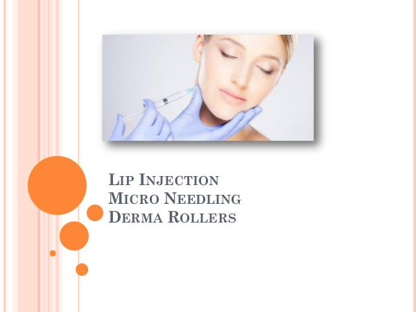 All About Laser Treatment All About Lip Injection - Micro Needling - Derma R