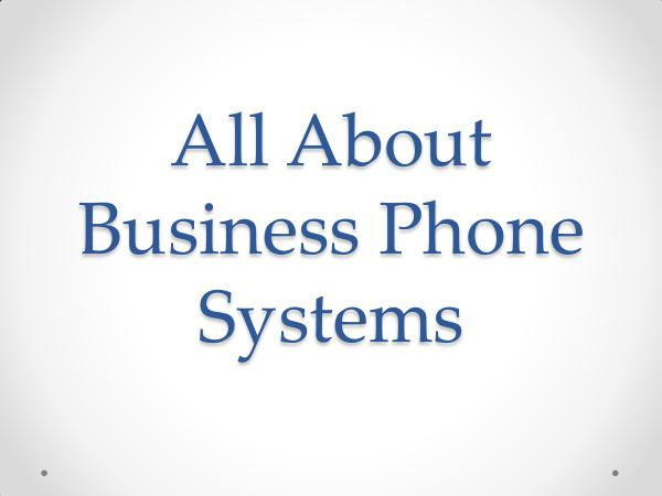 DCS Telecom All About Business Phone Systems