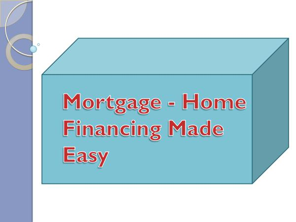 Mortgage Brokers Mortgage - Home Financing Made Easy