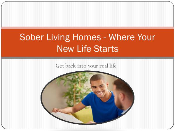 Sober Living Homes - Where Your New Life Starts