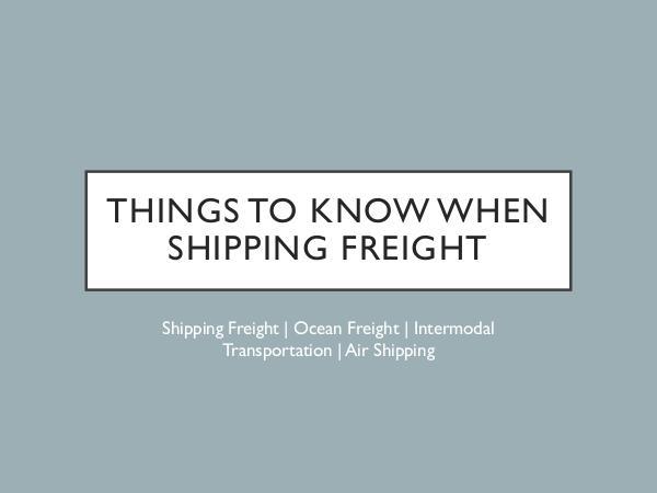 Ontario Container Transport Things to Know When Shipping Freight