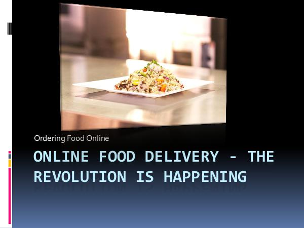 On The Run Online Food Delivery - The revolution is happening