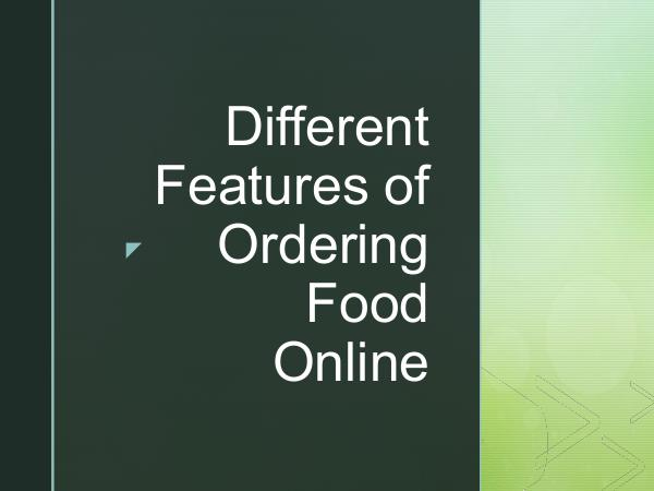 On The Run Different Features of Ordering Food Online