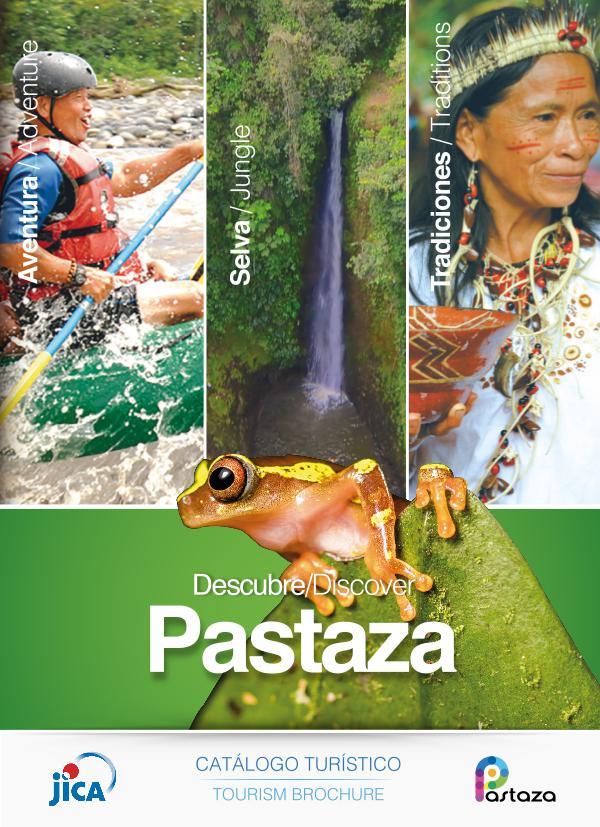 Descubre Pastaza Pastaza es Aventura, Selva y Tradiciones