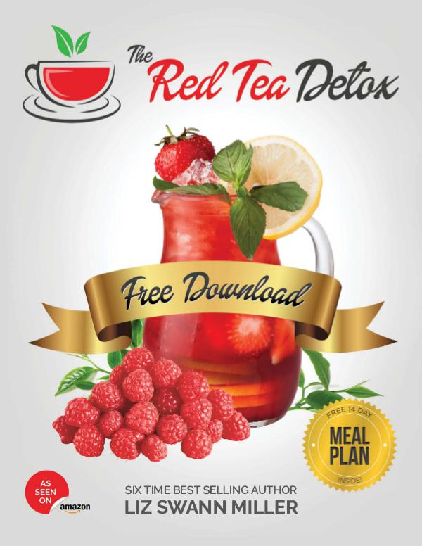 Liz Swann Miller: Red Tea Detox PDF / eBook Free Download Red Tea Detox Program