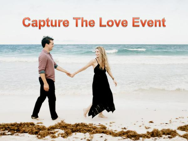 Capture The Love Event