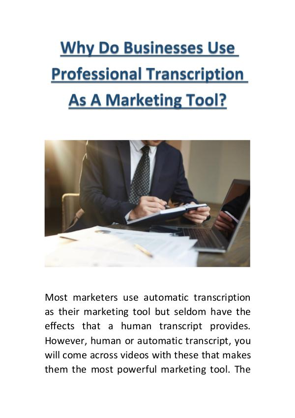 My first Magazine Why Do Businesses Use Professional Transcription A