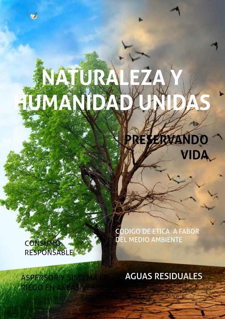 Mi primera revista NATURALEZA Y HUMANIDAD UNIDAS