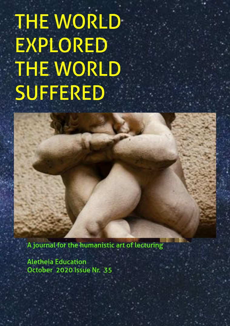 The World Explored, the World Suffered Education Issue Nr. 35 September 2020