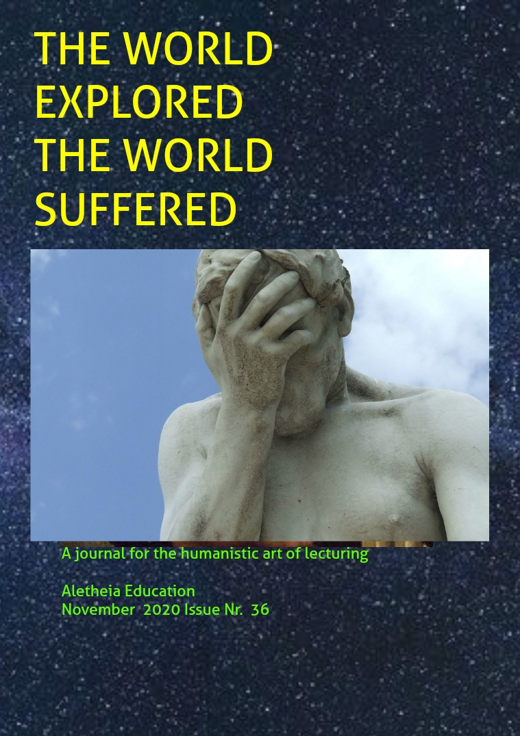 The World Explored, the World Suffered Education Issue Nr. 36 November 2020