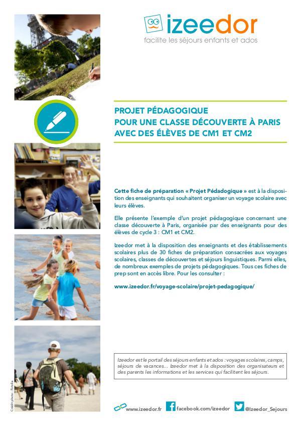 IZEEDOR Projet pédagogique classe découverte à Paris