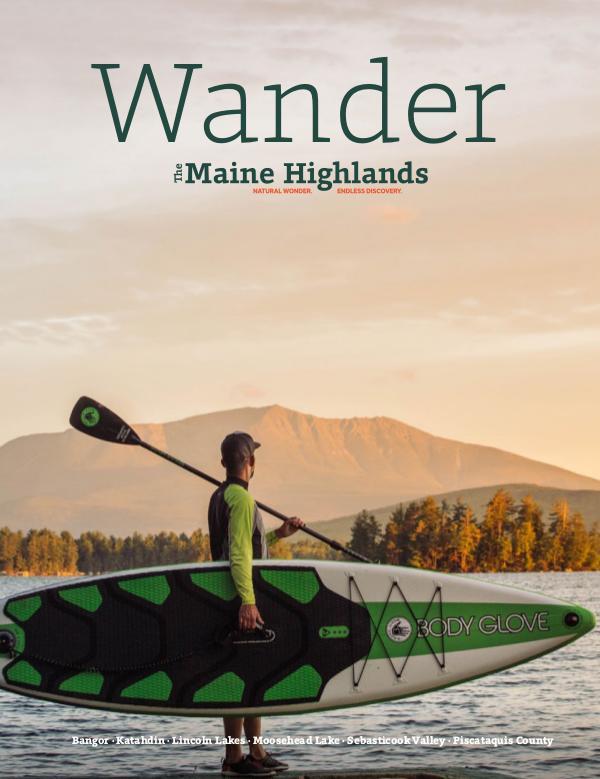 The Maine Highlands Guidebook Maine Highlands Guidebook 2019-2021