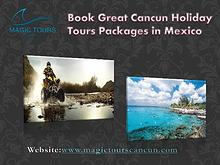 Magic Tours Cancun