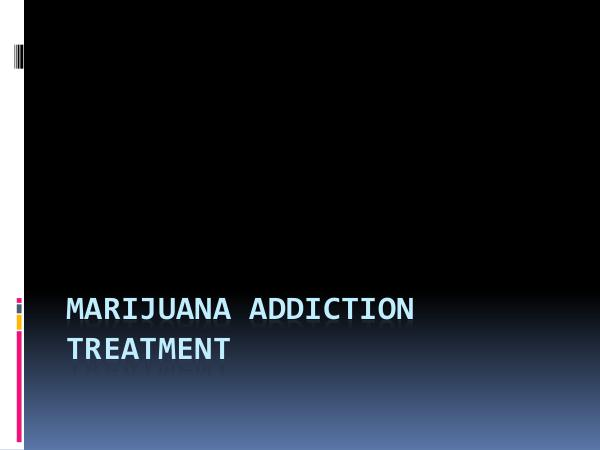 Addiction Rehab Thousand Islands All About Marijuana Addiction Treatment