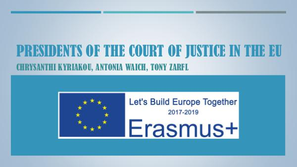 Presidents of the Court of justice in the Eu presidents of The Court of justice in Eu