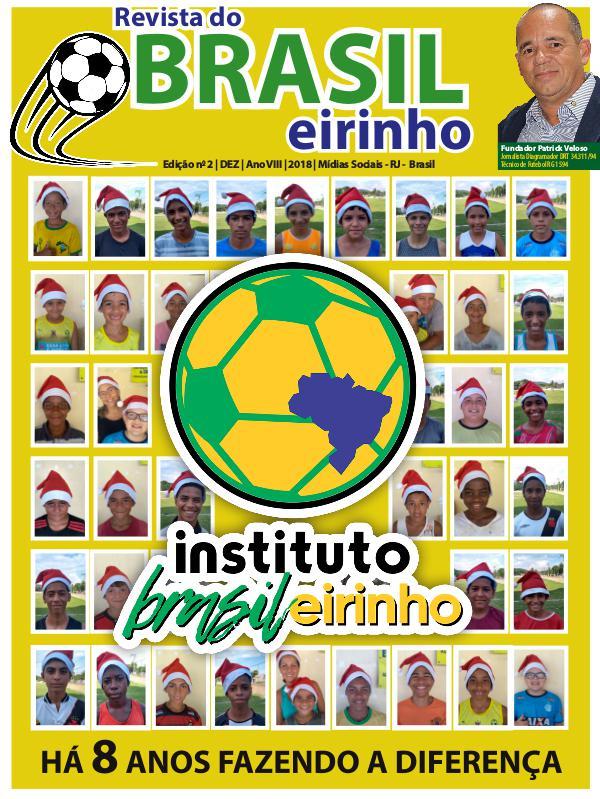 Edição n 2 | dez | Ano VIII | 2018 | Mídias Sociais - RJ -  Brasil REVISTA BRASILeirinho_n_2_Dez_2018