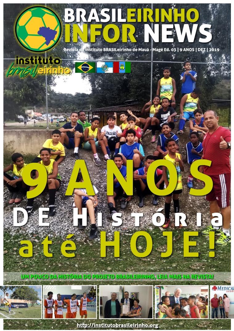 Revista do Instituto BRASILeirinho de Mauá - Magé EDIÇÃO N° 3 | 9 ANOS | DEZ | 2019