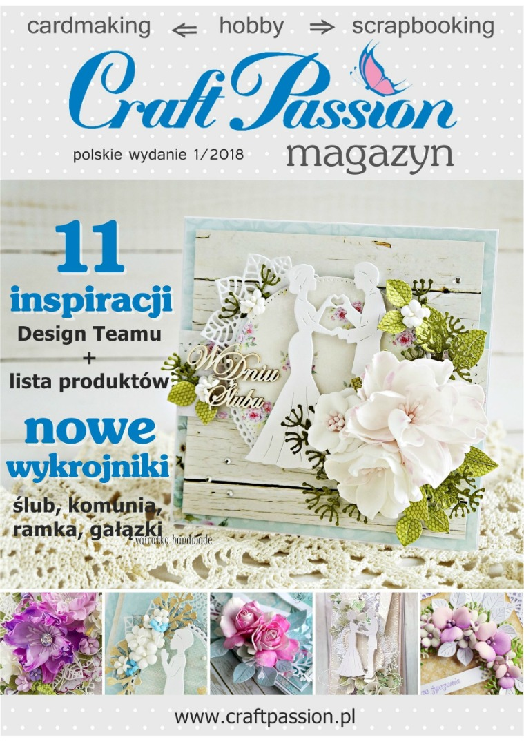 Magazyn Craft Passion / wydanie polskie 1/2018 Magazyn Craft Passion / wydanie polskie 1/2018