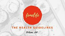 The Health Guidelines