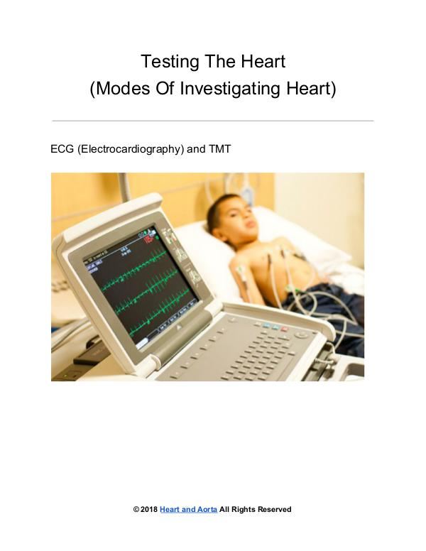 Testing the Heart - Modes of investigating Heart