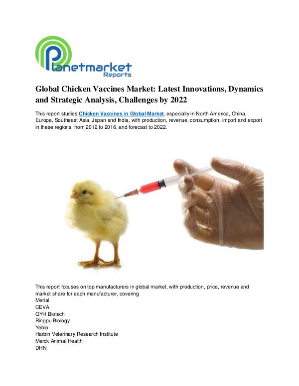 Global Chicken Vaccines Market: Latest Innovations, Dynamics Global Chicken Vaccines Market: Latest Innovations
