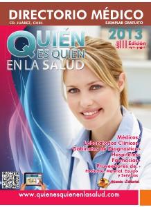 Directorio Médico Quién es Quién en la Salud Cd. Juárez Octubre 2013