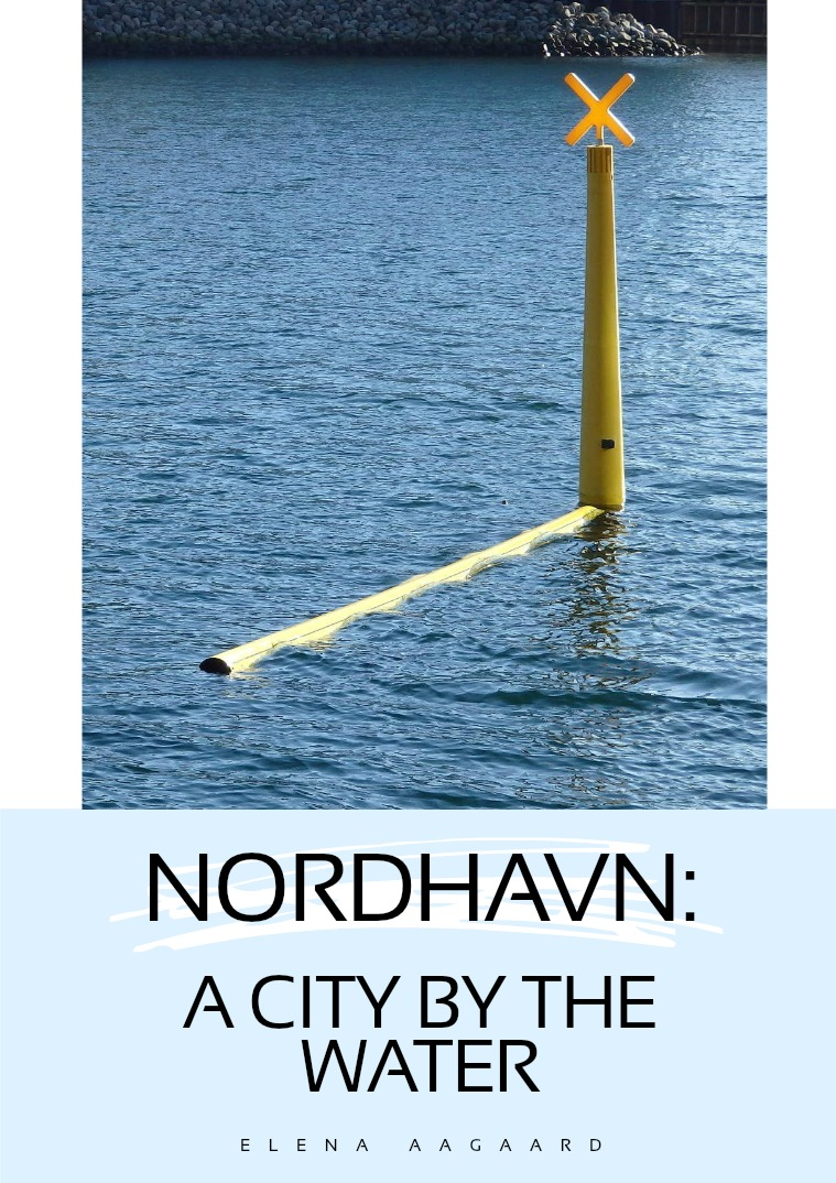 Nordhavn: A City by the Water 1