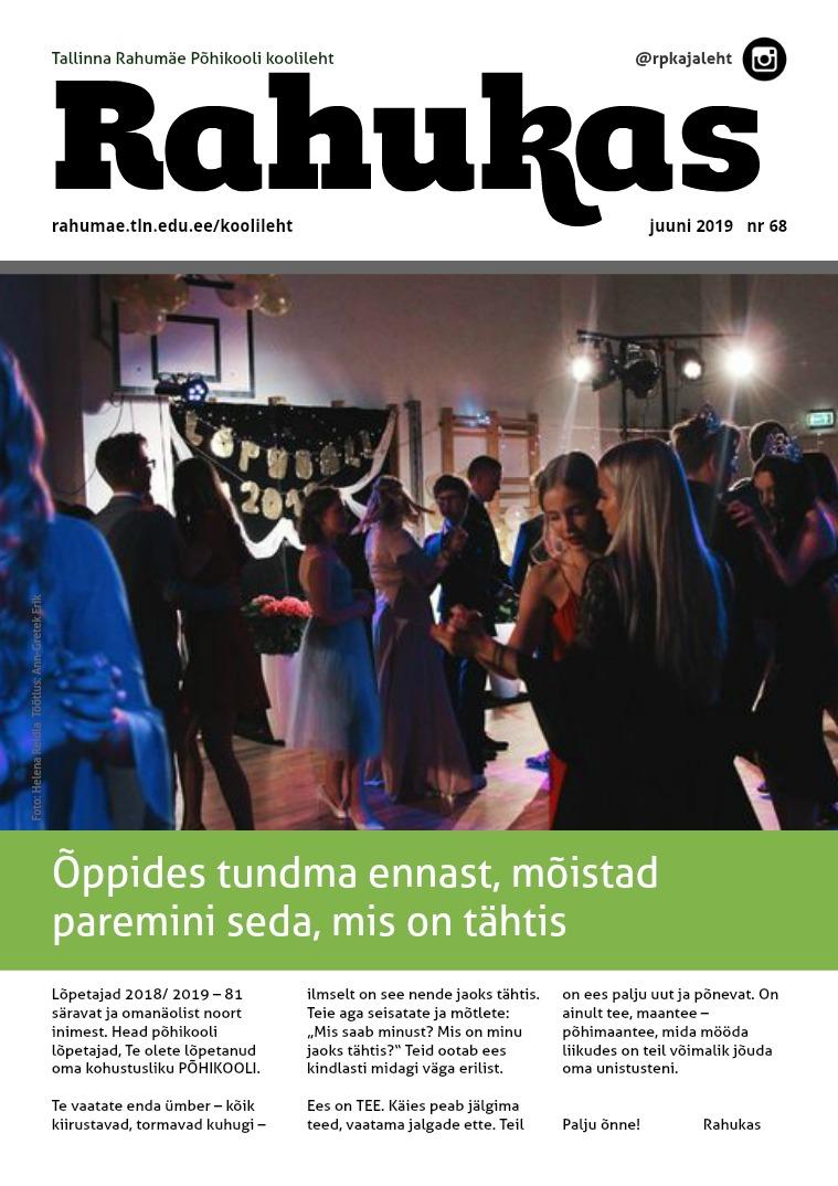 """Tallinna Rahumäe Põhikooli koolileht """"Rahukas"""" Juuni 2019 nr 68"""