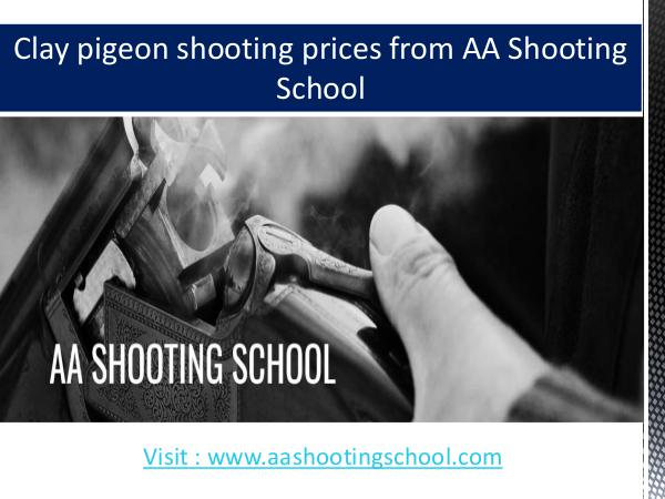 Clay pigeon shooting prices from AA Shooting School, Dorset, UK Clay pigeon shooting prices of AA Shooting School