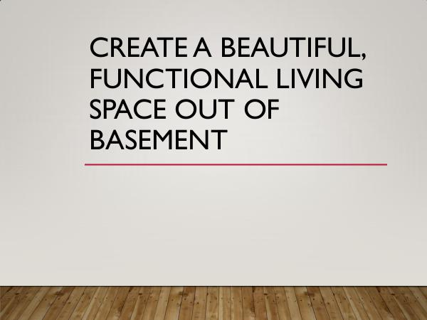 Basement Remodeling Create A Beautiful, Functional Living Space Out Of