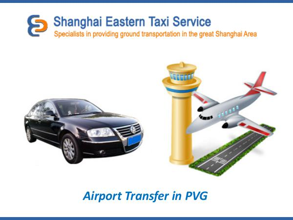 Shanghai Taxi Airport Transfer in PVG