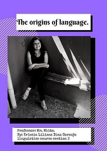 The origin of language.