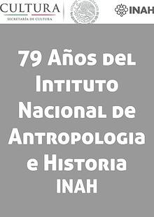 79 años del INAH