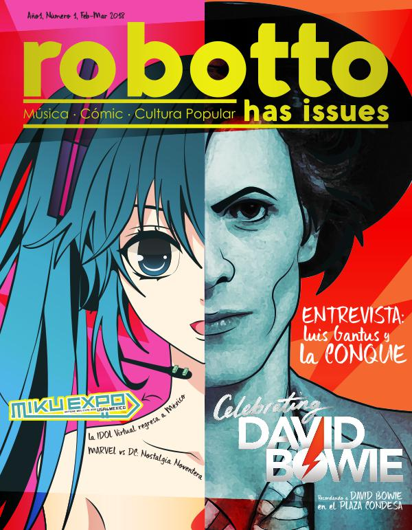 Robotto Has Issues Febrero - Marzo 2018