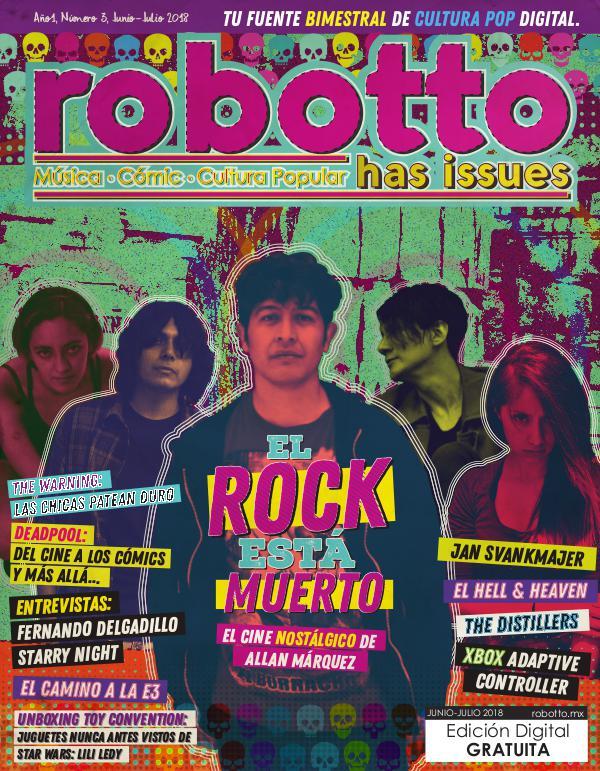 Robotto Has Issues Junio - Julio 2018