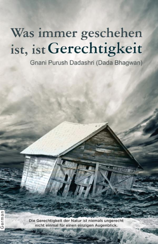 Whatever Has Happened Is Justice (In German) Whatever Has Happen Is Justice ( In German )