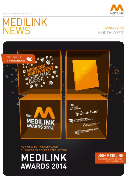 Medilink North West News - Spring Edition 2015 Medilink North West News - Spring 2015