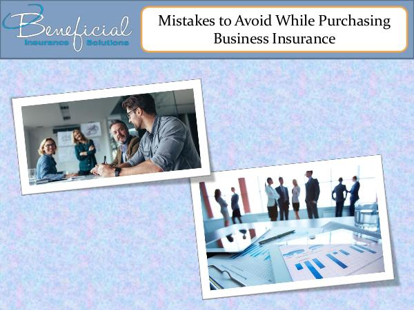 Mistakes to avoid while purchasing business insurance Mistakes to avoid while purchasing business insura