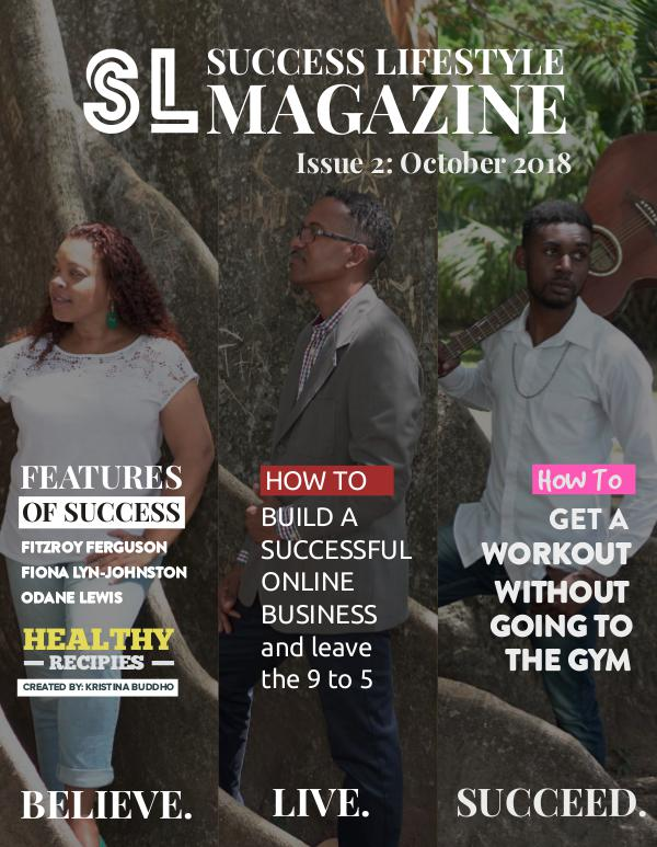 Success Lifestyle Magazine Issue 2 - October 2018