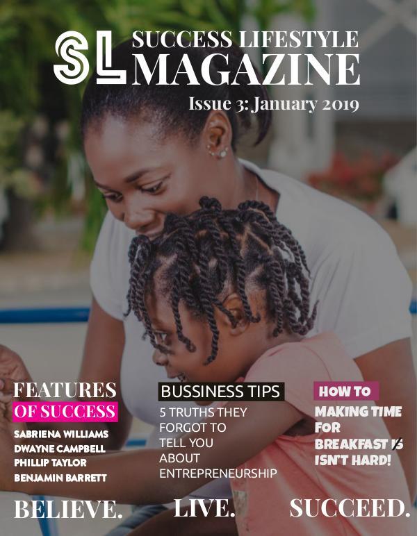 Success Lifestyle Magazine Issue 3 - January 2019