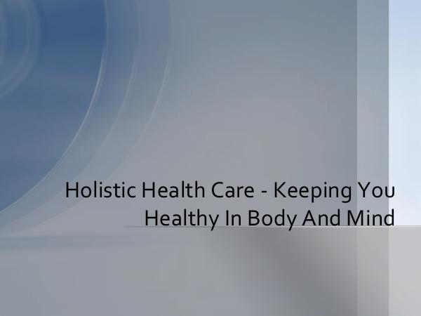 HHC Centre Holistic Health Care - Keeping You Healthy In Body