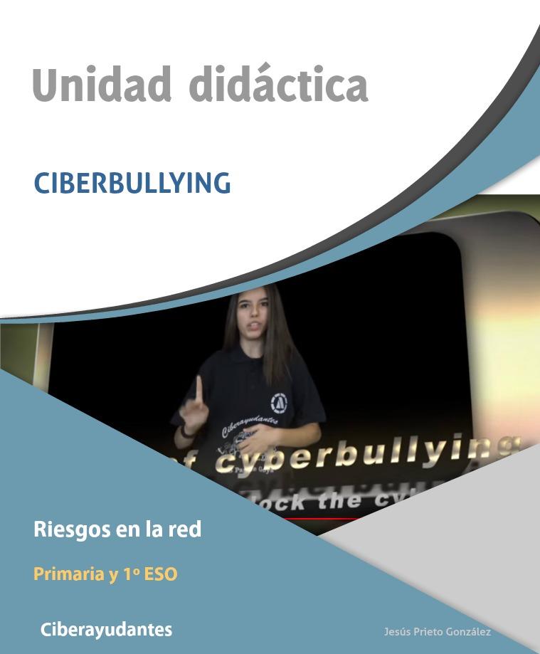 Unidad didáctica Ciberbullying
