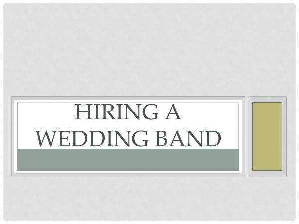 Hiring A Wedding Band