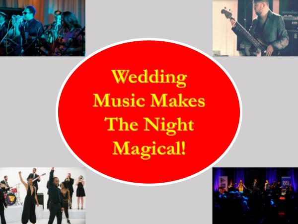 Wedding Music Makes The Night Magical!