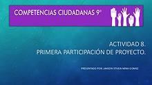 ACTIVIDAD 8. Primera participación de proyecto.