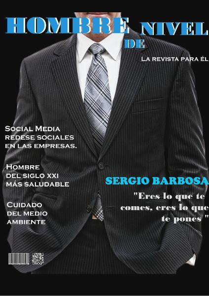 Taller 2/ Jeison Sanabria (Grupo 313-1BN Mercadeo&Publicidad). Revista Hombre de Nivel ! VOLUME 1 !