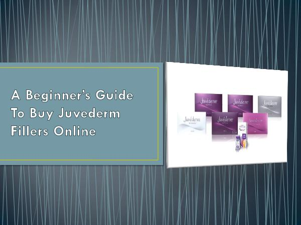 Annas Cosmetics A Guide Beginner's To Buy Juvederm Fillers Online