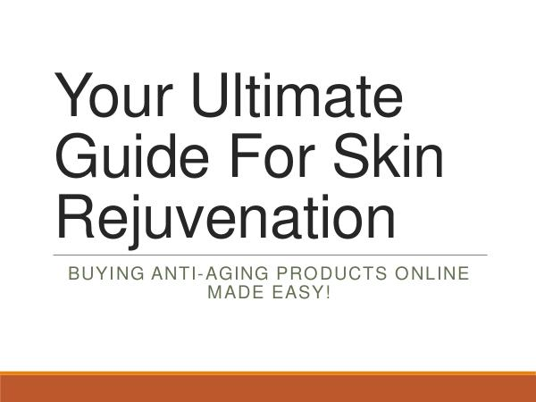 Annas Cosmetics Your Ultimate Guide For Skin Rejuvenation