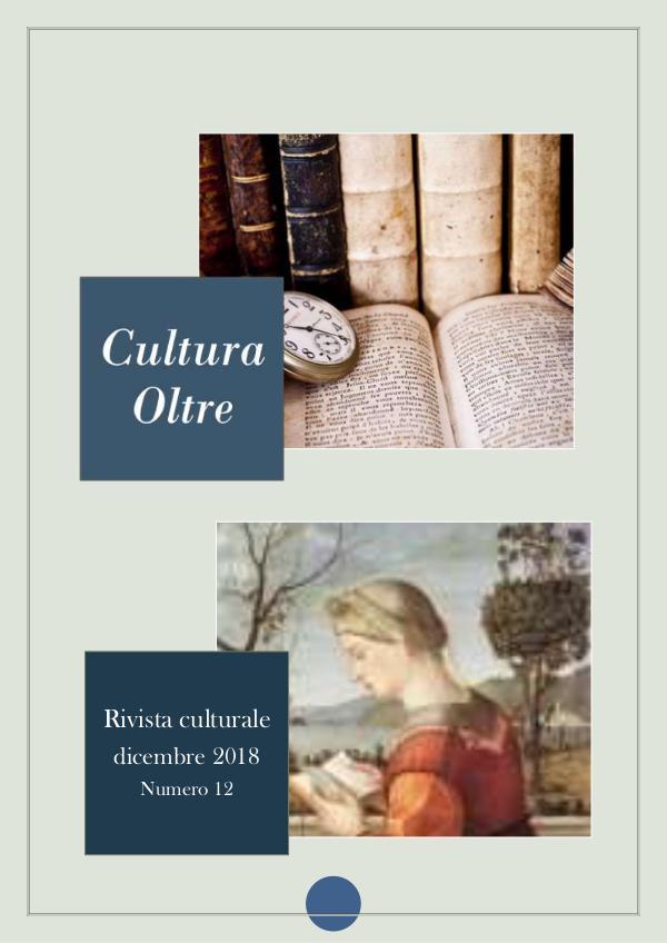 Rivista CULTURA OLTRE 12^ numero - DICEMBRE 2018 rivista-cultura-oltre 12^ numero -DICEMBRE 2018
