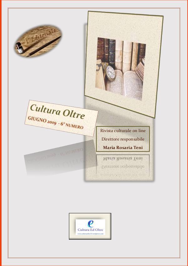 Rivista Cultura Oltre - 6° numero - Giugno 2019 Rivista Cultura Oltre - 6° numero -Giugno 2019